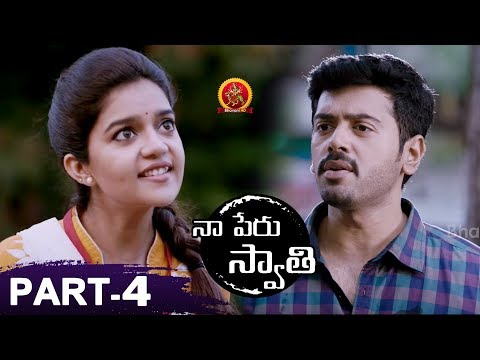 Naa Peru Swathi Full Movie Part 4 - 2018 Telugu Movies - Colors Swathi, Ashwin