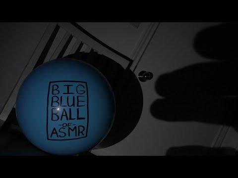 Big Blue Ball of ASMR [ Experimental / Surrealism / German Expressionism ]