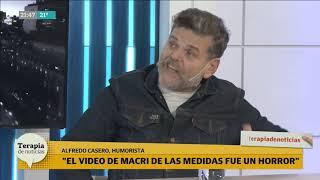 """Alfredo Casero responde a las medidas de Macri: """"El video fue un horror, lo veo cansado y enojado"""""""