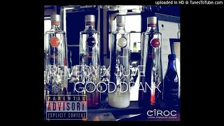 10.Remedy X Juve - Good Drank Cover