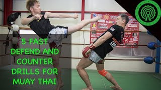 Learn Muay Thai - 5 Fast Defend and Counter Drills with Tetsuya Yamato