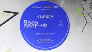 The Way You Make Me Feel(Semi Lengs Mix)-Clarity-1985