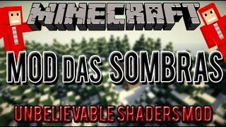 Pasta .minecraft com Sonic Ethers Unbelievable Shaders Mod (Mod das Sombras) + Avisos