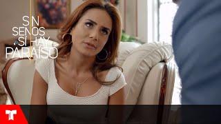 Sin Senos Si Hay Paraíso 2 | Daniela y sus tácticas para conseguir lo que quiere | Telemundo Novelas