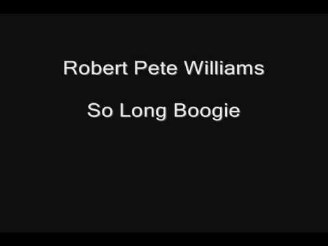 Rural Blues 1 -- track 13 of 16 -- Robert Pete Williams -- So Long Boogie