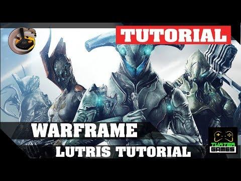 Tutorial de instalação Warframe no Linux via Lutris (2017)