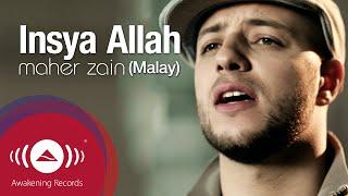 Maher Zain - Insya Allah (Malay) | Official Lyric Video