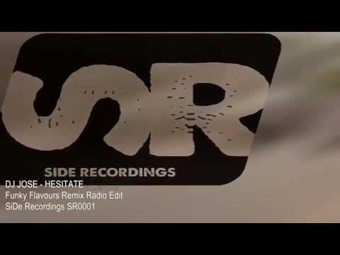DJ José - Hesitate (Funky Flavours Remix Radio Edit)