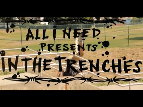 """All I Need """"In The Trenches"""" trailer"""