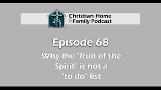 Carey green christian home and family viyoutube why the fruit of the spirit is not a checklist podcast 68 christian growth sciox Image collections