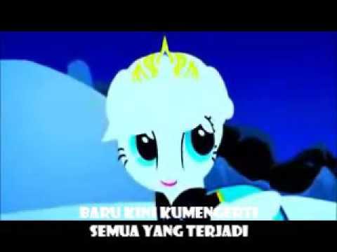 Let It Go [MyLittlePony] Bahasa Lndonesia Dengan Lirik