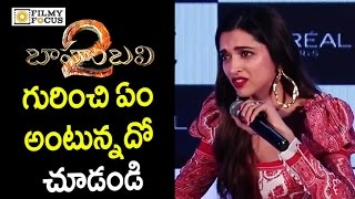 Deepika Padukone Sensational Comments on Baahubali 2 Movie Banging all Bollywood Records