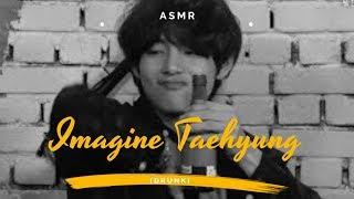 IMAGINE BTS - Drunk Taehyung || asmr