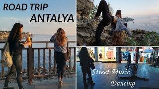 Three Sisters In ANTALYA   Street Music/Dance   VLOG