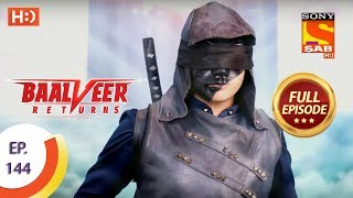 Baalveer Returns - Ep 144 - Full Episode - 27th March 2020