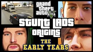 GTA 5 - Stunt Lads Origins: The Early Years (BEST BITS!)