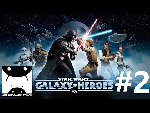 Star Wars™: Galaxy of Heroes Android GamePlay #2 (1080p)