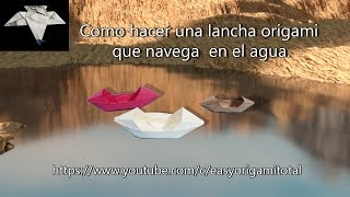 como hacer una lancha origami muy facil how to make an origami boat very easy