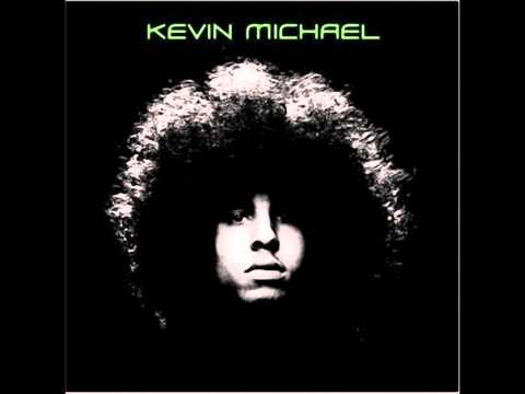 Kevin Michael - We All Want The Same Thing