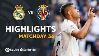 Highlights Real Madrid vs Villarreal CF 3-2