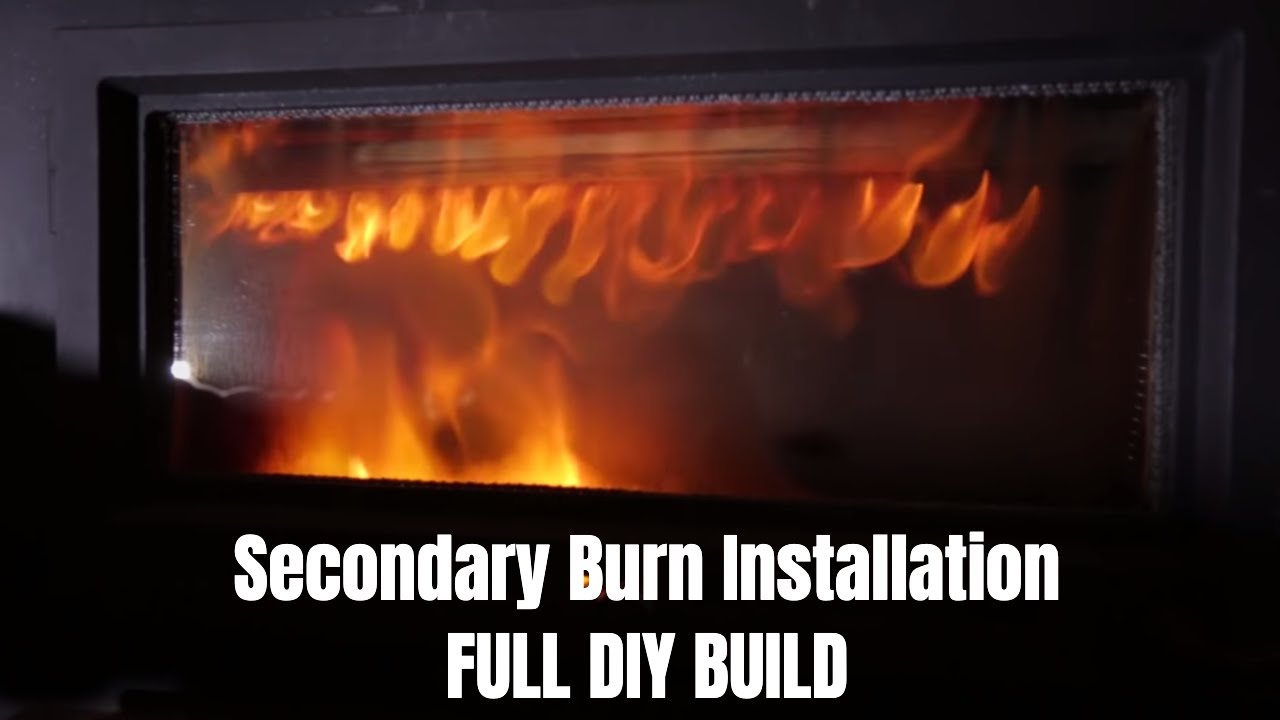 Secondary Burn Installation Combustion Fire Youtube