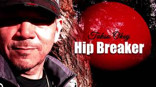 Hip Breaker