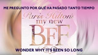 Paris Hilton - My Best Friend (My Bff song) LYRICS ENGLISH + SPANISH