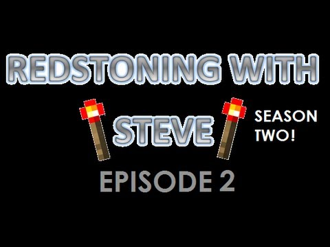 Redstoning with Steve S2 - Episode 2: BrowsOfSteel