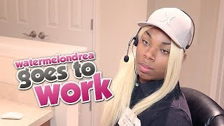 97. Watermelondrea Goes To Work