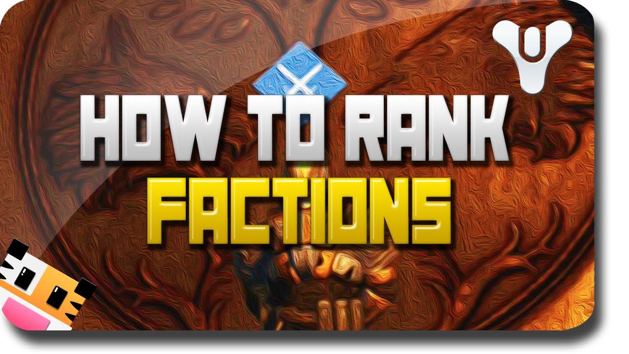 Destiny quot rank up factions quot how to level up factions destiny dead