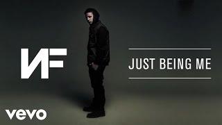 Download Lagu NF - Just Being Me (Audio) Gratis STAFABAND