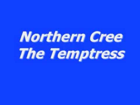 Download Lagu Northern Cree-The Temptress MP3 Free