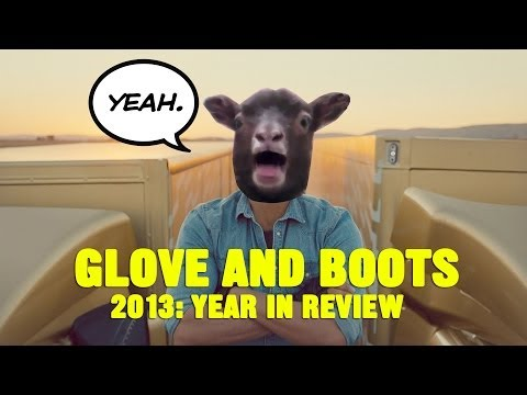Glove and Boots: 2013 Year in Review