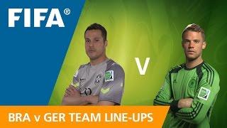Brazil v. Germany - Team Line-ups EXCLUSIVE