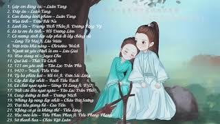 [PLAYLIST] Tổng hợp những ca khúc nhạc Hoa hay nhất 2019 || The best Chinese Songs Playlist 2019