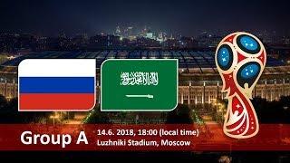 KHAI MẠC WORLD CUP 2018 | NGA vs Ả RẬP XÊ ÚT | NGÀY 14/6/2018