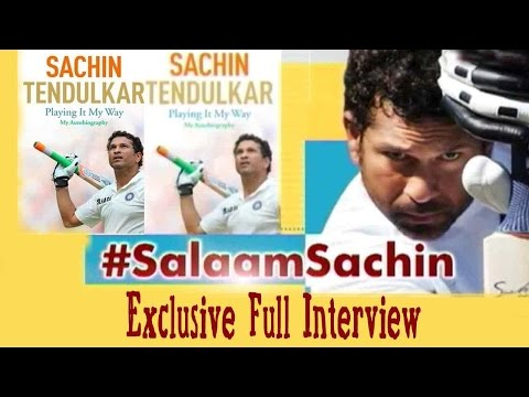 #SalaamSachin: Sachin Tendulkar's Exclusive Full Interview
