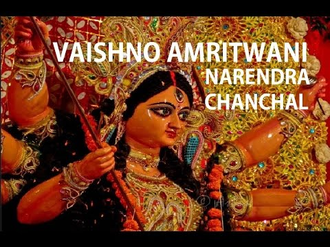 Vaishno Amritwani By Narendra Chanchal Full Video Song I Vaishno...