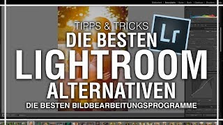 Die besten Lightroom Alternativen | Milou PD FOTONEWS