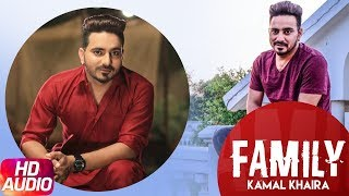 Family (Full Audio Song) | Kamal Khaira Feat Preet Hundal | Latest Punjabi Song 2017 | Speed Records