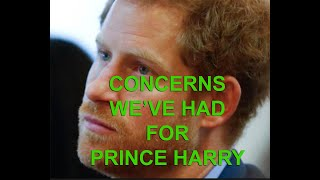 CONCERNS for PRINCE HARRY re Meghan's treatment of him (a brief recap of the last 2+ yrs)