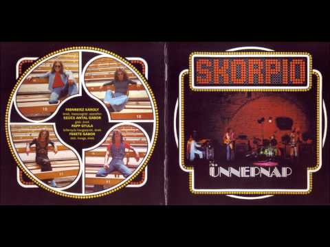 Skorpió - Ünnepnap (Full Album) HD