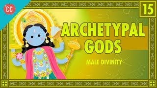 Archetypes and Male Divinities: Crash Course Mythology #15