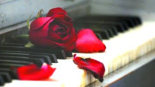 Beautiful Piano Music Romantic Relaxing Music Positive Music Study Music Stress Relief