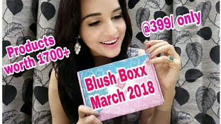 Blush Boxx March 2018 | Unboxing & Review | Giveaway Winner | Giveaway Open