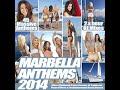 Marbella Anthems 2014 de [video]