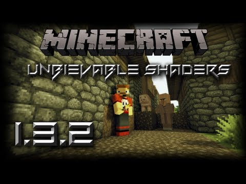 [Tutorial] Sonic Ether Unbelievable Shaders for 1.3.2  (1.5.1 in the description