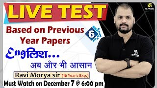 LIVE TEST | Based on Previous Year Papers | #6 | Engलिश...अब और भी आसान | By Ravi Sir