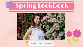 SPRING LOOK BOOK | 3 AFFORABLE OUTFITS