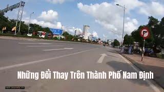 Những Đổi Thay Trên Thành Phố Nam Định Nam Định Mới Nhất 2019